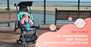 GB Pockit Stroller Review | Baby Journey