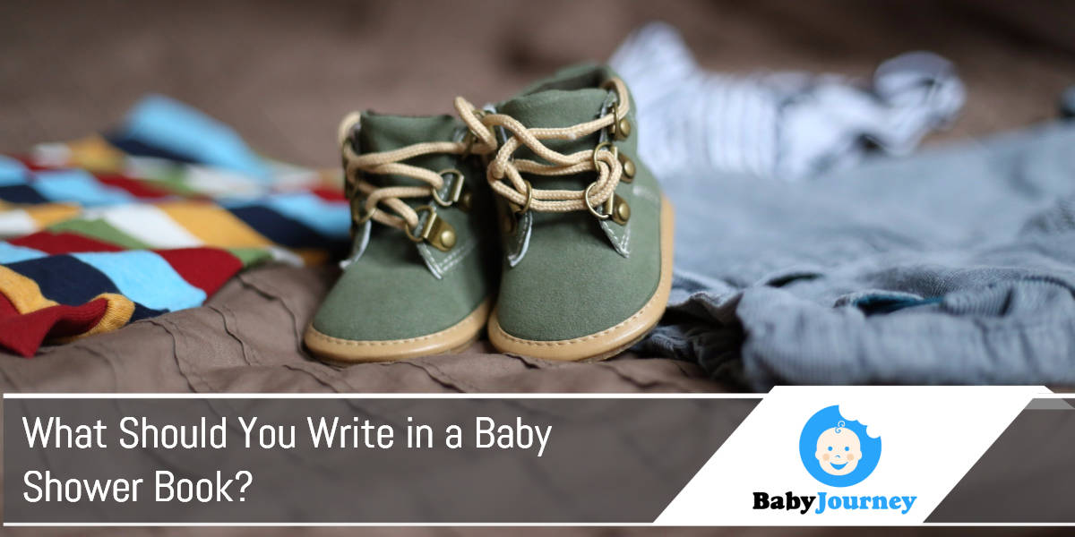 What Should You Write in a Baby Shower Book?
