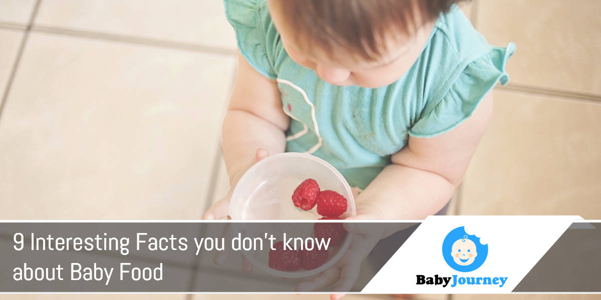 9 interesting facts you don't know about baby food
