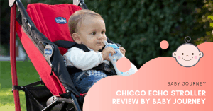 Chicco Echo Stroller Review | Baby Journey