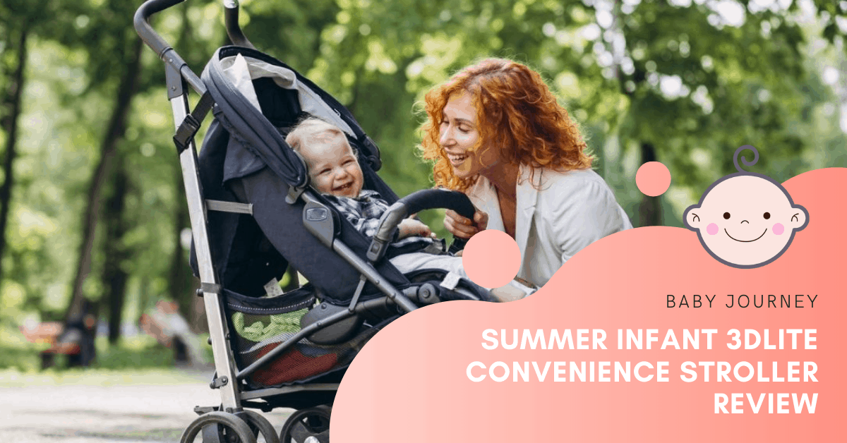 Summer Infant 3DLite Convenience Stroller Review | Baby Journey