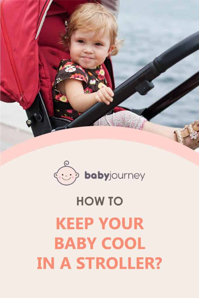 How to keep your baby cool in a stroller | Baby Journey