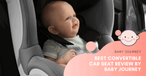 Best Convertible Car Seat | Baby Journey