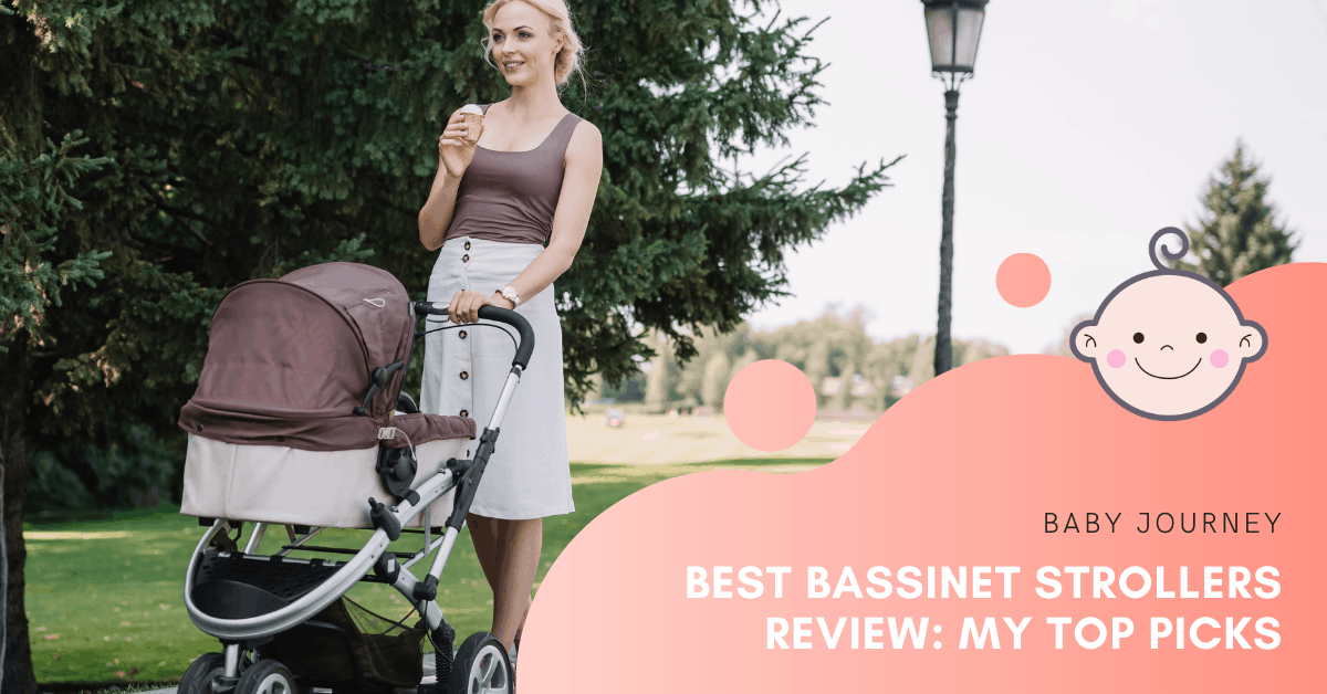 Best Bassinet Strollers Review | Baby Journey