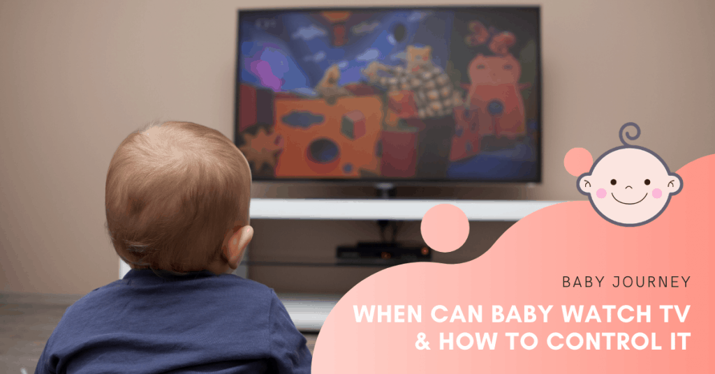 When can baby watch TV & how to control it   Baby Journey