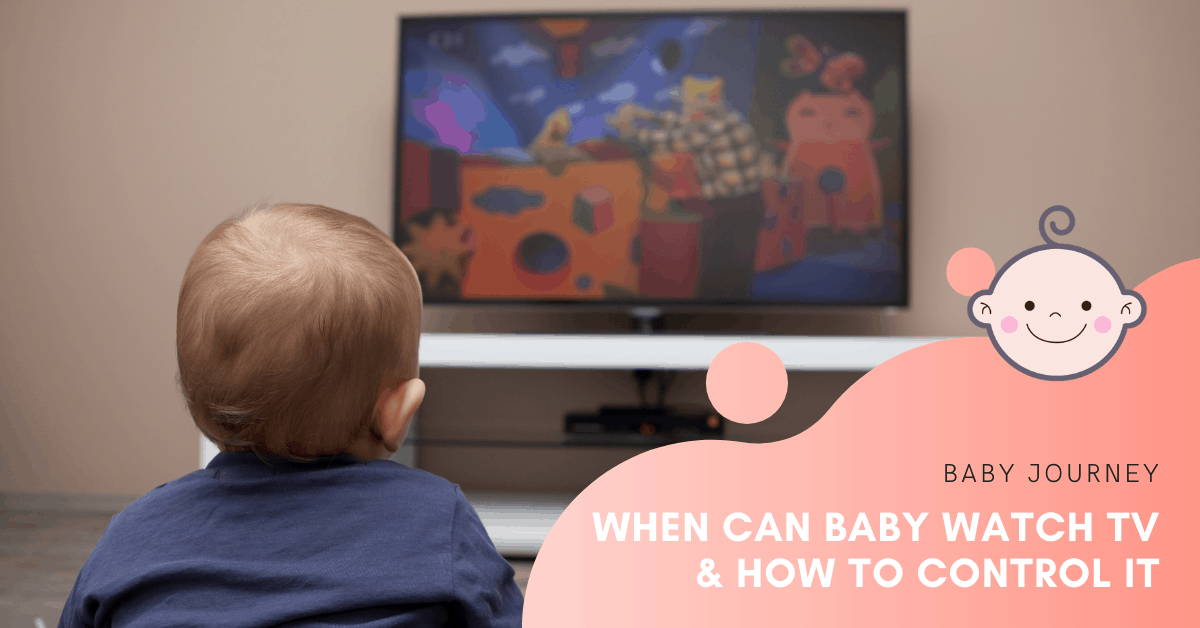 When can baby watch TV & how to control it | Baby Journey