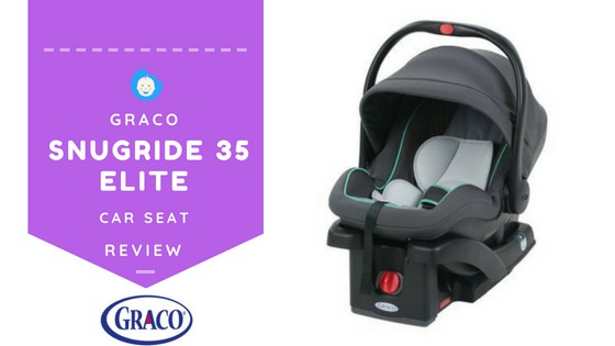 Graco SnugRide 35 Elite Review