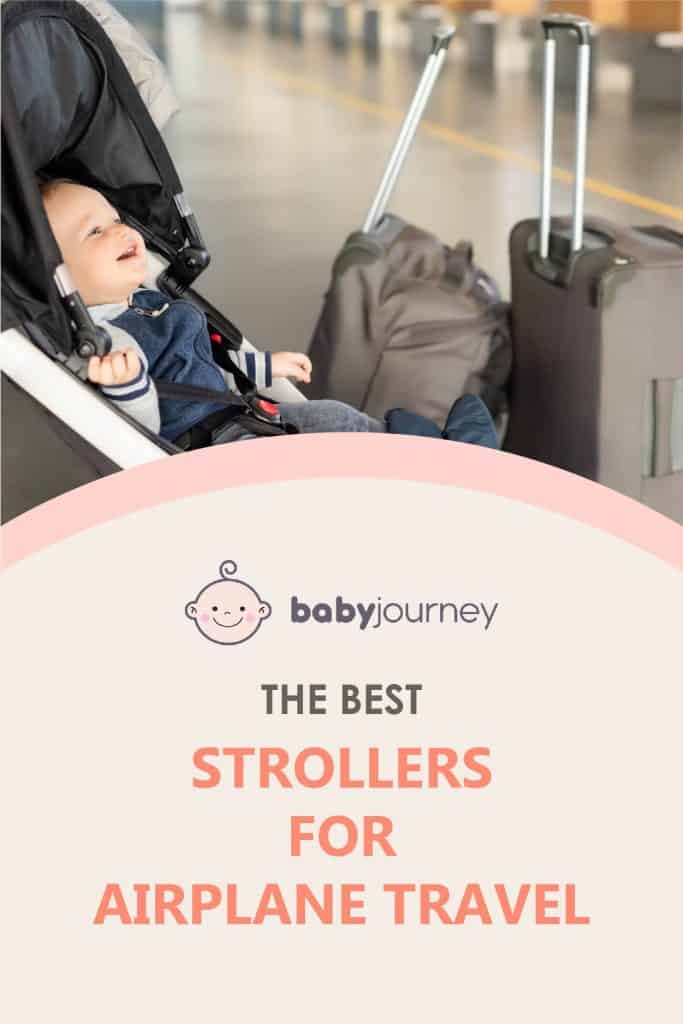 The Best Strollers for Airplane Travel | Baby Journey