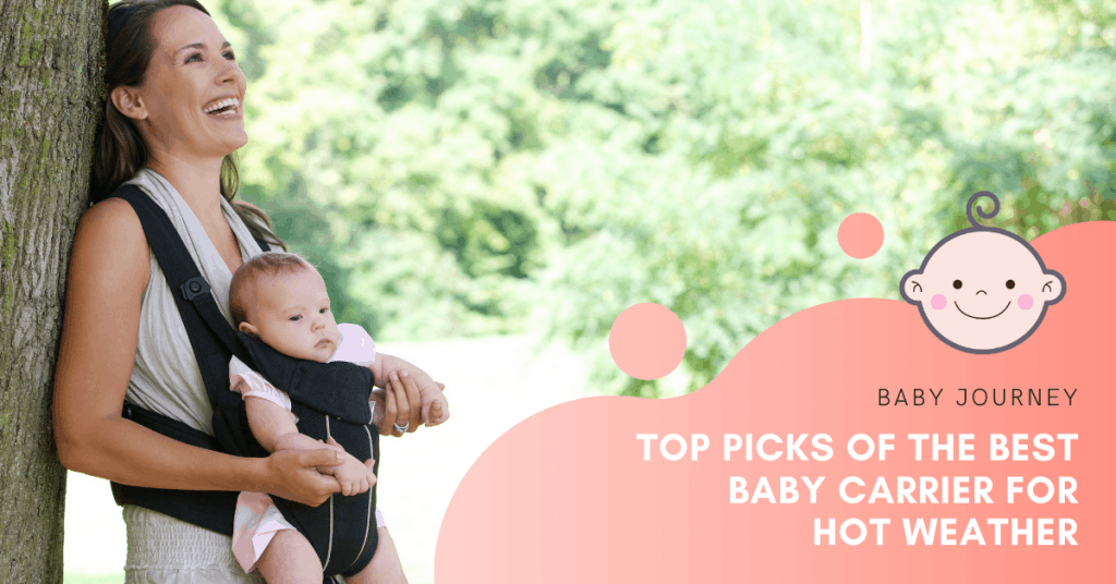 Best Baby Carrier for Hot Weather | Baby Journey
