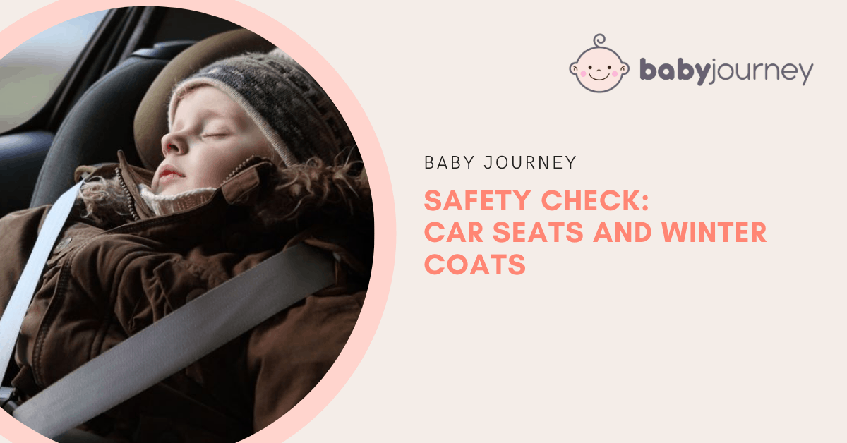 Safety Check_ Car Seats and Winter Coats   Baby Journey