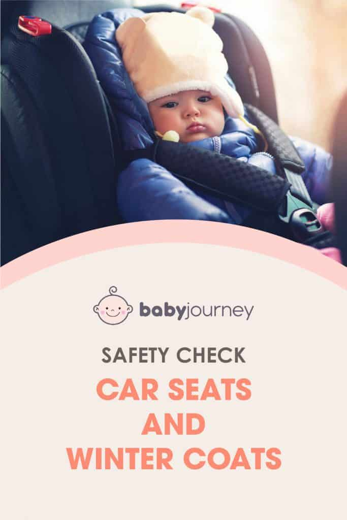Safety Check: Car Seats and Winter Coats | Baby Journey