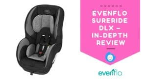 EVENFLO SURERIDE DLX – IN-DEPTH REVIEW