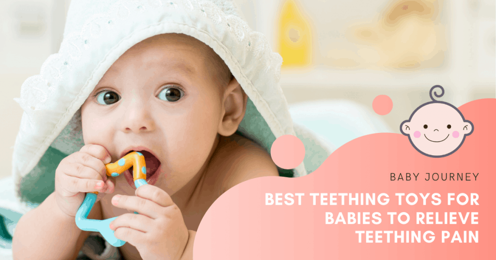 Best Teething Toys for Babies | Baby Journey