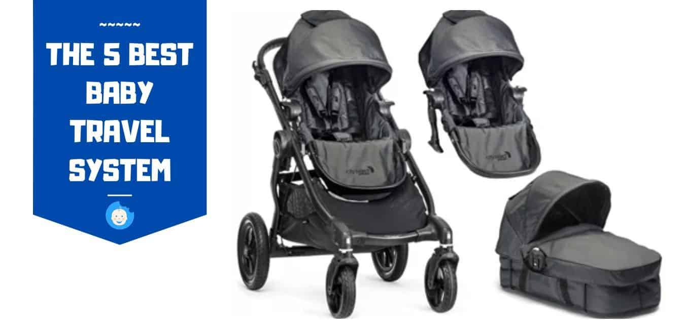 the 5 best baby travel system