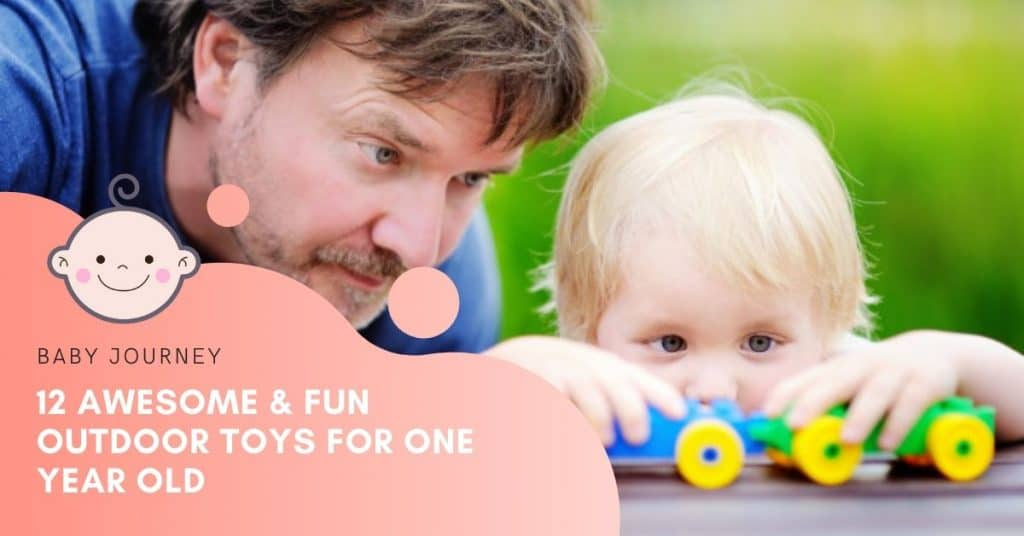 12 awesome fun outdoor toys for one year old