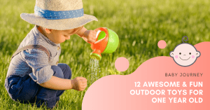 12 Awesome & Fun Outdoor Toys for One Year Old | Baby Journey
