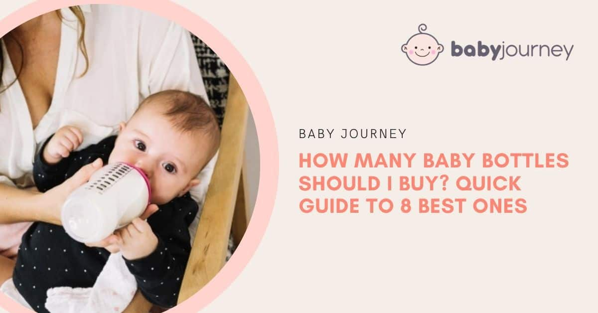 How Many Baby Bottles Do I Need | Baby Journey