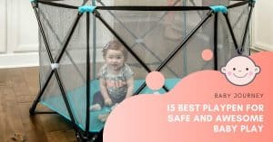 Best Playpen | Baby Journey