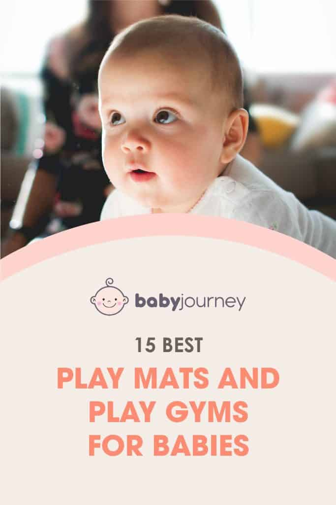 Best Play Mats & Best Play Gym | Baby Journey