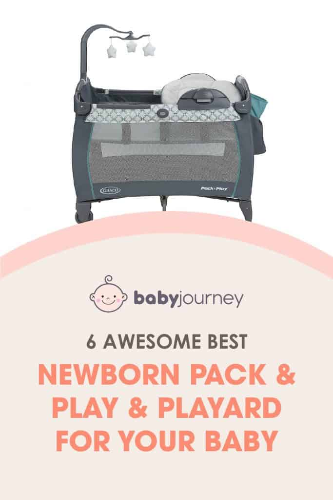 Best Newborn Pack and Play & Playard for your Baby | Baby Journey