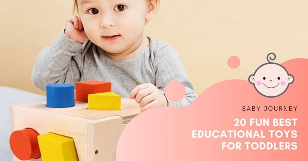 best educational toys for toddlers | Baby Journey