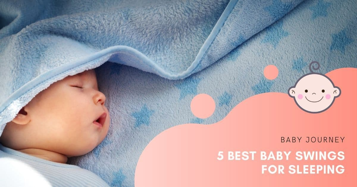best baby swings for sleeping