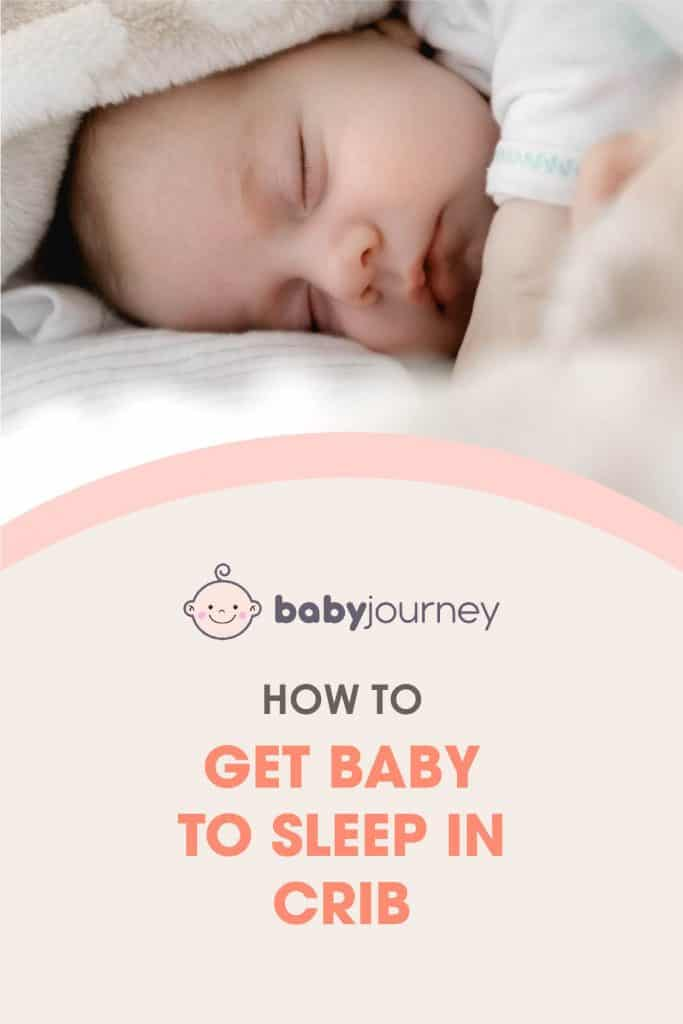 How to Get Baby to Sleep in Crib   Baby Journey