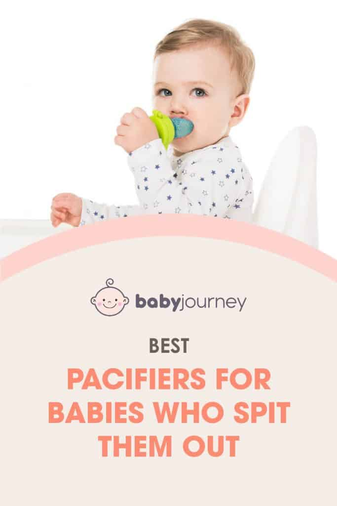Best Pacifiers for Babies who spit them Out | Baby Journey