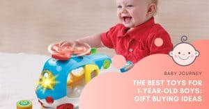 best toys for 1-year-old boys | Baby Journey