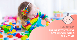 Best Toys for 3-Year-Old Girls | Baby Journey