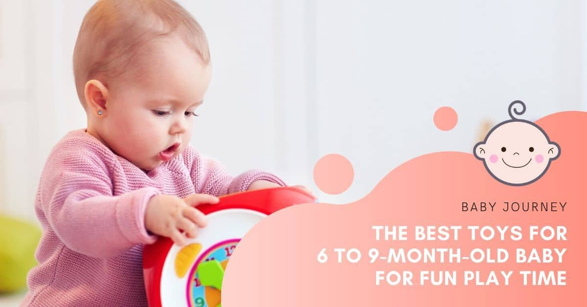 best toys for 6-month-old
