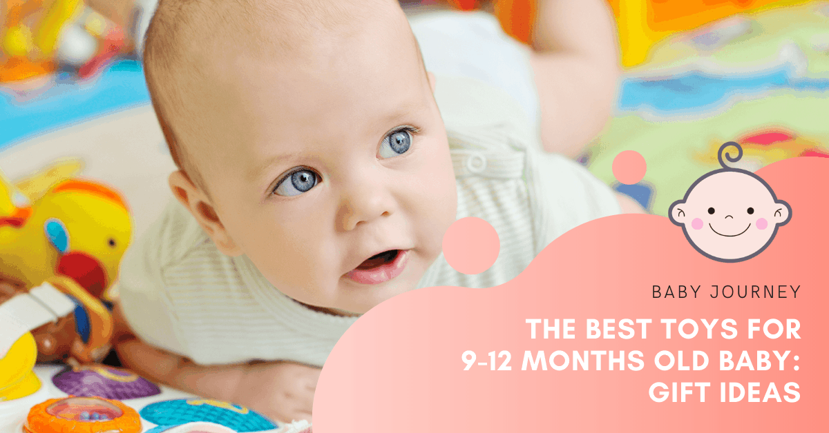 best toys for 9-12 months