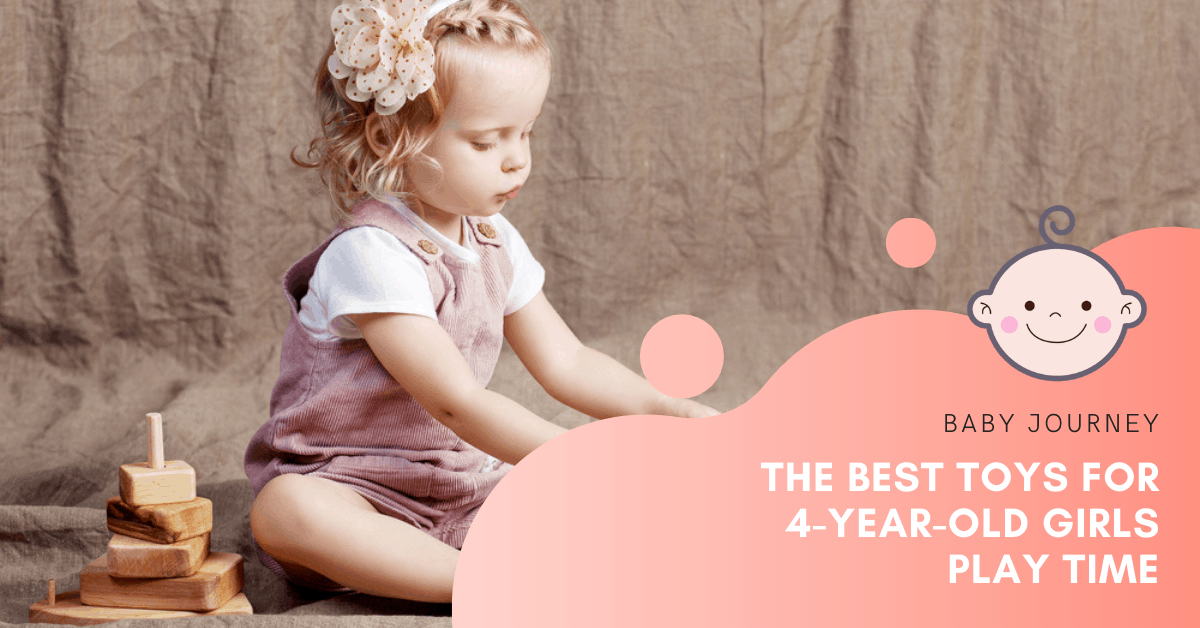 Best Toys for 4-Year-Old Girls | Baby Journey
