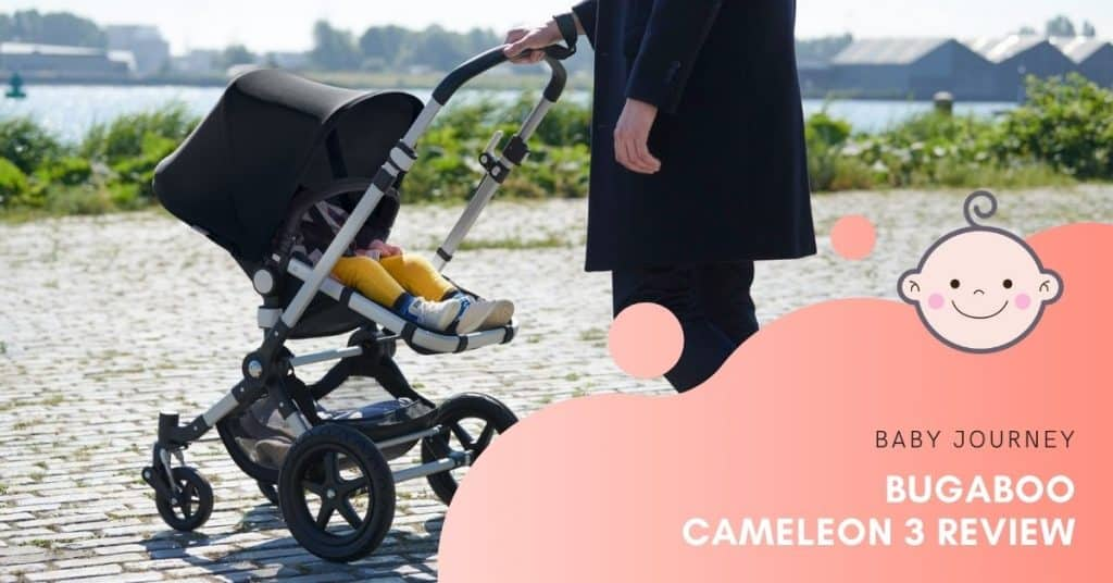 Bugaboo Cameleon 3 Review | Baby Journey