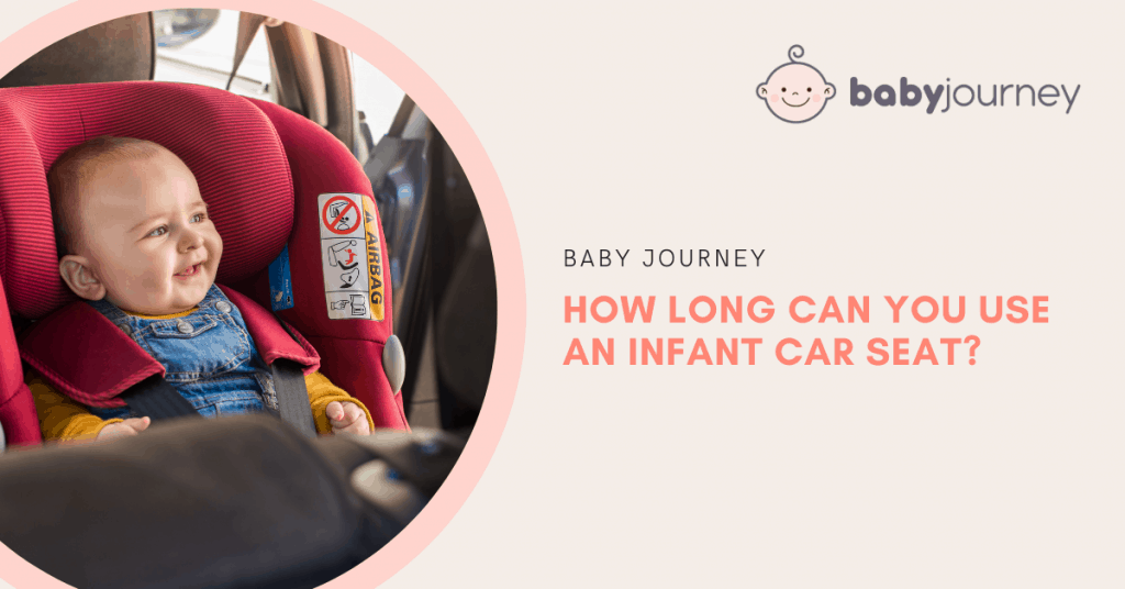How long can you use an infant car seat_