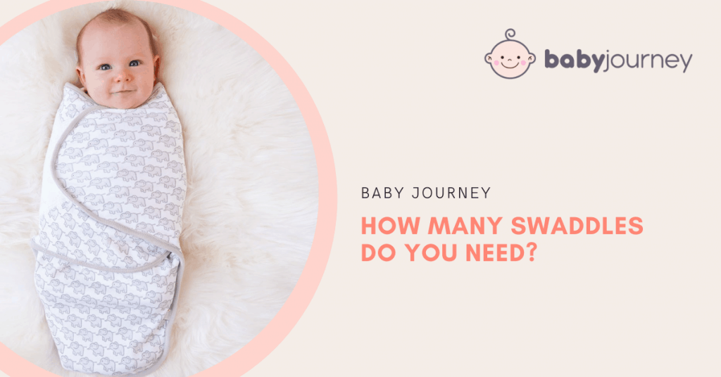 How Many Swaddles Do You Need? | Baby Journey