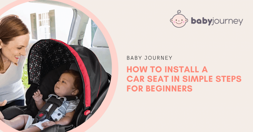 How to Install a Car Seat | Baby Journey
