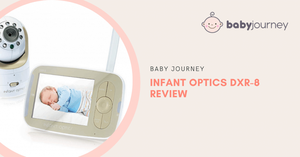 Infant Optics DXR-8 Review