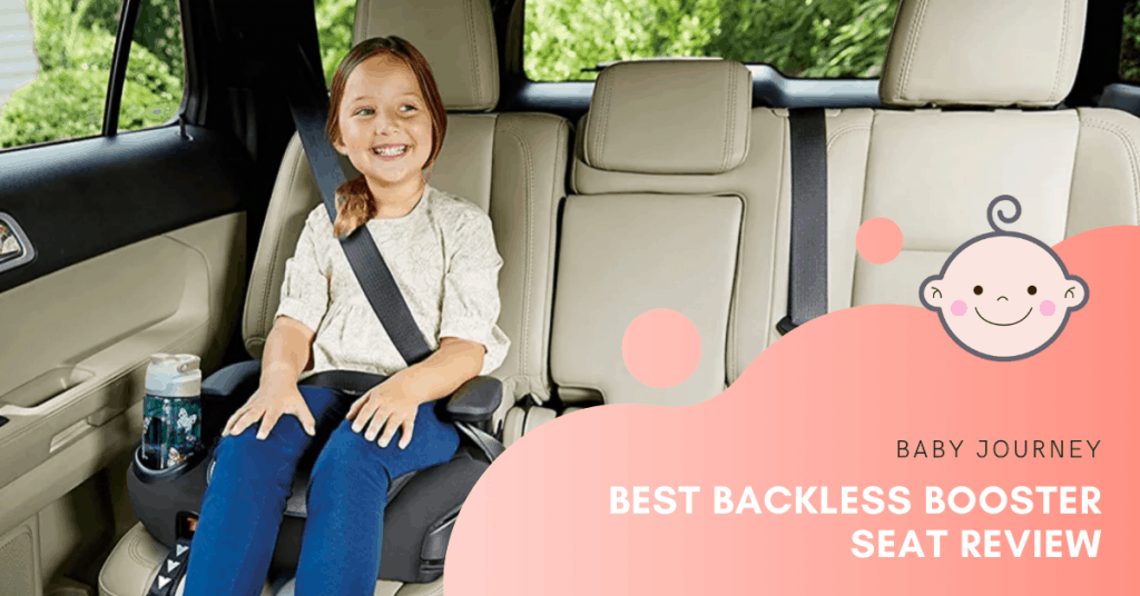 Best Backless Booster Seat   Baby Journey
