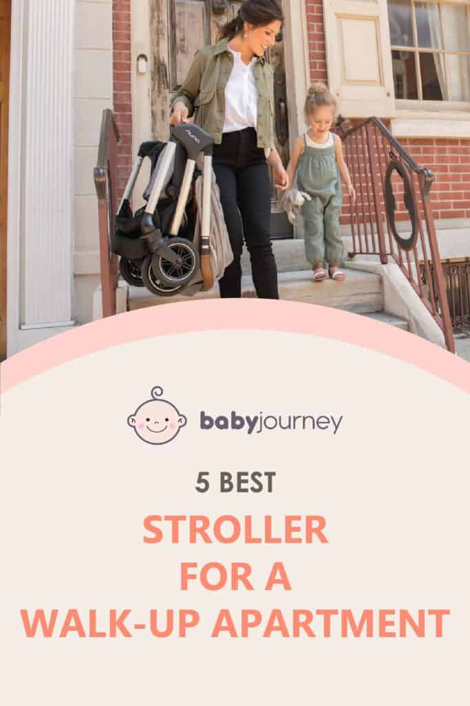Best Stroller for a Walk-up Apartment | Baby Journey