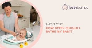 How Often Should I Bathe My Baby | Baby Journey
