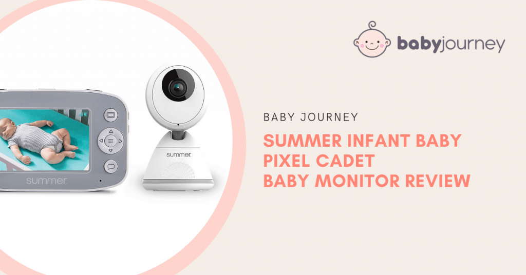 Summer Infant Baby Pixel Cadet Baby Monitor Review