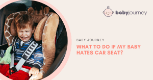 baby hates car seat