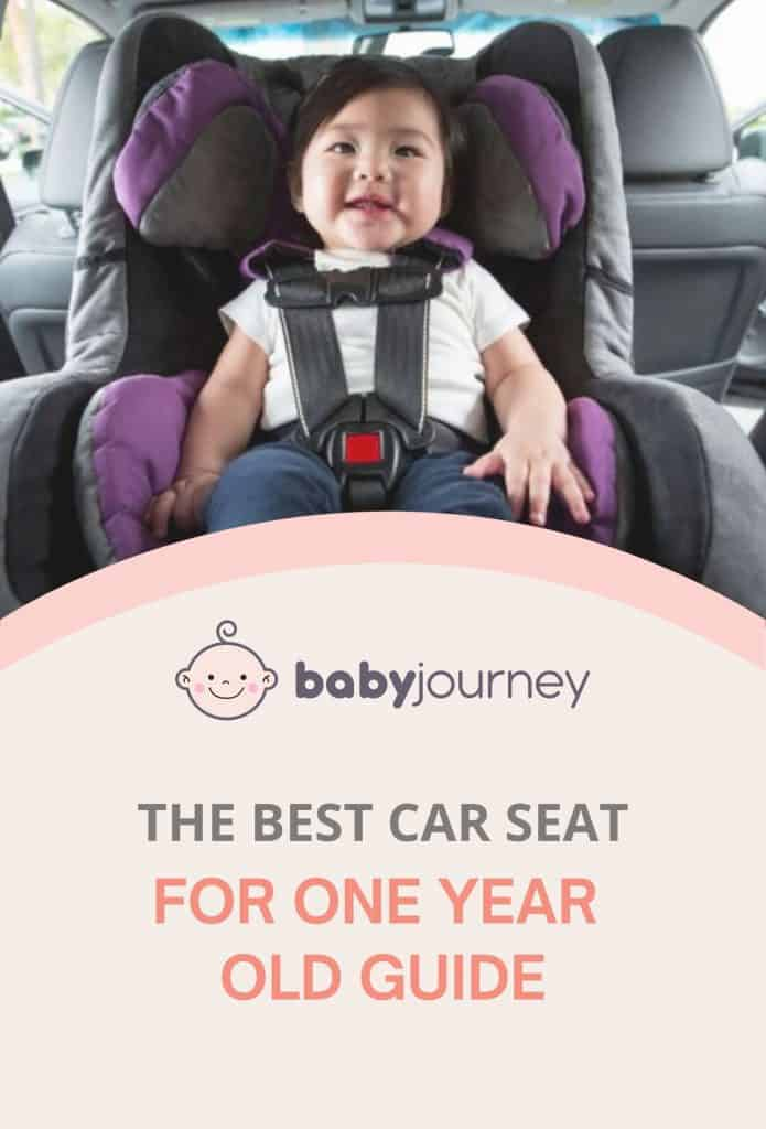 Best Car Seat for 1 Year Old | Baby Journey