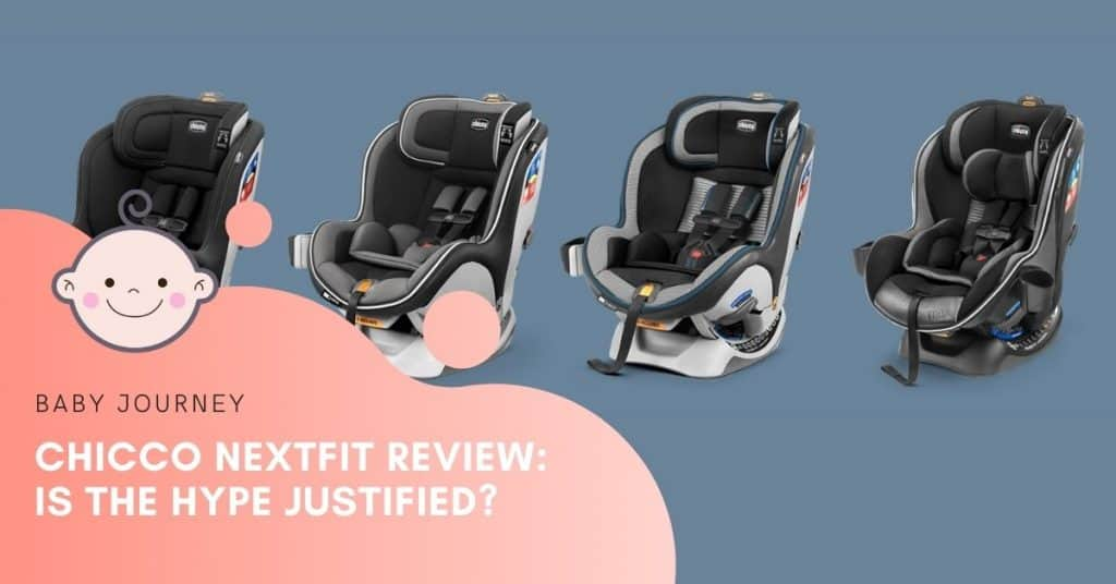 chicco nextfit review | Baby Journey
