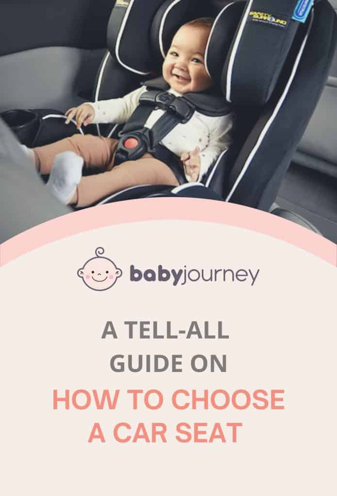 How to Choose A Car Seat | Baby Journey