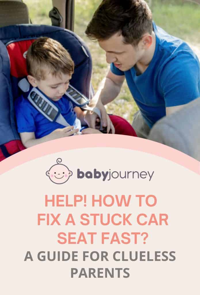 How To Fix A Stuck Car Seat | Baby Journey