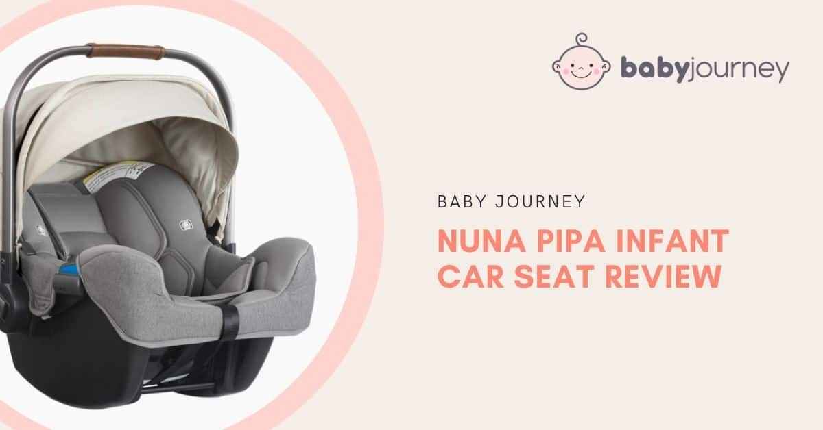 nuna pipa car seat review | Baby Journey