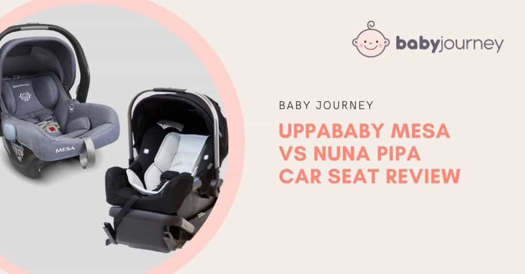 uppababy mesa vs nuna pipa review | Baby Journey