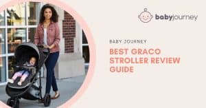 Best Graco Stroller Review | Baby Journey